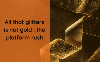 All that glitters is not gold : the platform rush