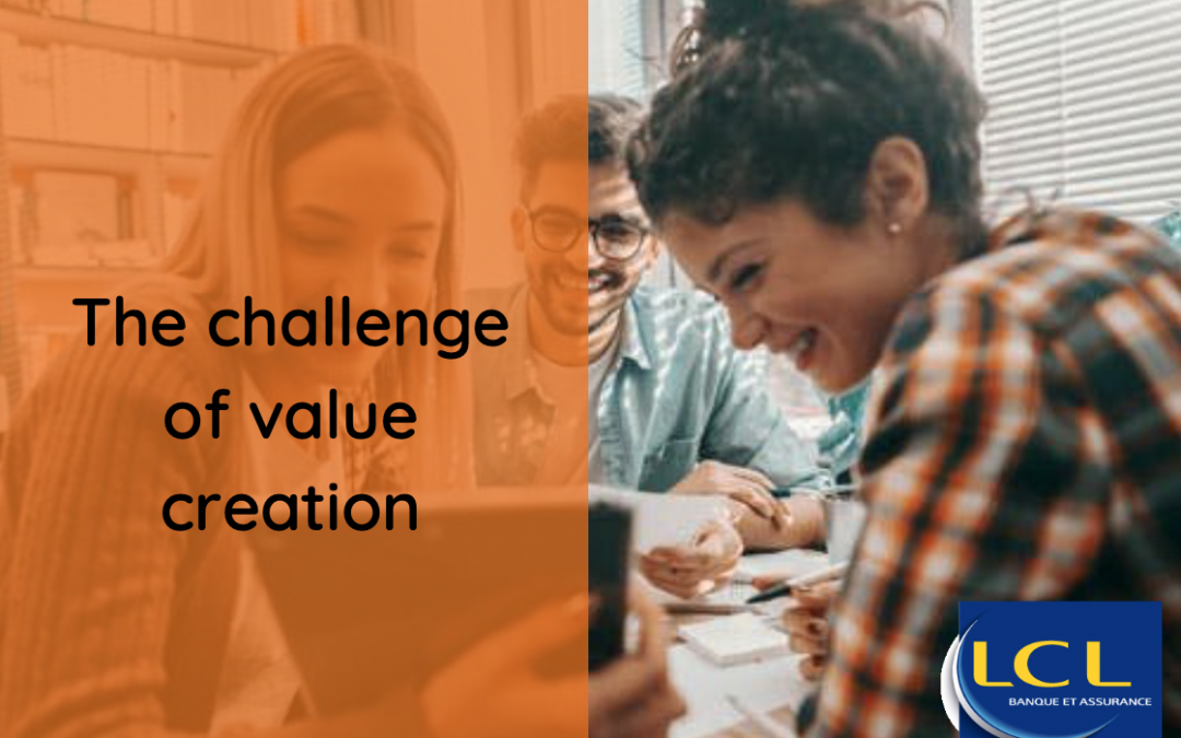 The challenge of value creation