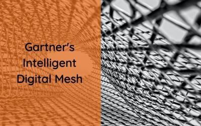 Gartner's intelligent digital mesh